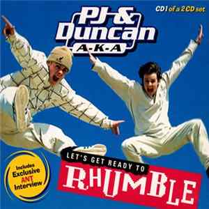 Album PJ & Duncan - Let's Get Ready To Rhumble