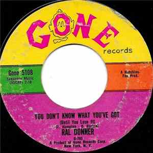 Album Ral Donner - You Don't Know What You've Got (Until You Lose It) / So Close To Heaven