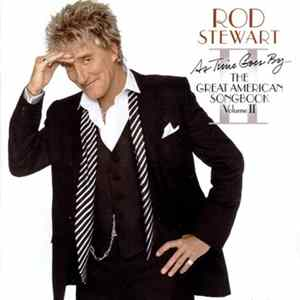 Album Rod Stewart - As Time Goes By... The Great American Songbook Volume II