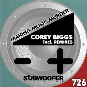 Album Corey Biggs - Making Music Murder