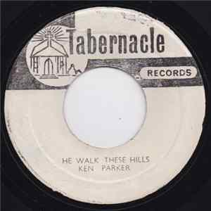Album Ken Parker - Telephone To Glory / He Walks These Hills