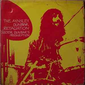 Album The Aynsley Dunbar Retaliation - Doctor Dunbar's Prescription