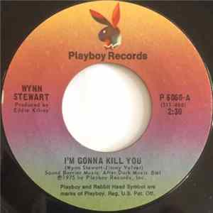 Album Wynn Stewart - I'm Gonna Kill You
