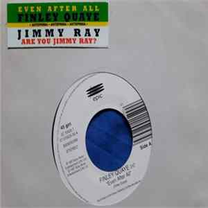 Album Finley Quaye, Jimmy Ray - Even After All / Are You Jimmy Ray?