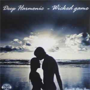 Album Deep Harmonic - Wicked Game