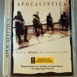 Album Apocalyptica - Plays Metallica By Four Cellos