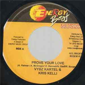 Album Vybz Kartel & Kris Kelli / Hawk Eye - Prove Your Love / Let Me Be