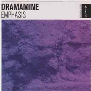 Album Dramamine - Emphasis